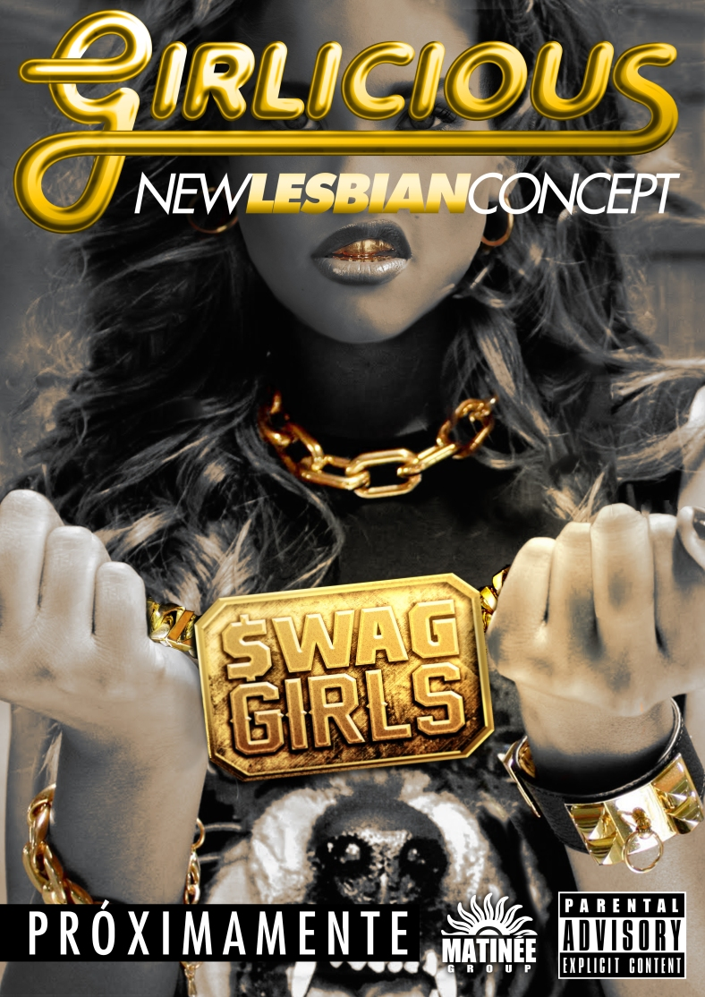 Swag Girls Circuit Matinée Girlicious Girlie Lesbian Gay
